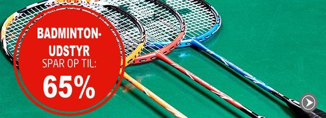 Badminton udstyr spar op til: 65%