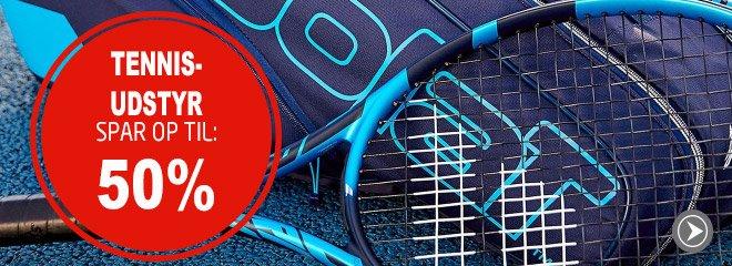 Tennisudstyr spar op til: 50%